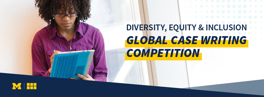 Diversity, Equity & Inclusion Global Case Writing Competition